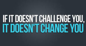 if it doesnt challenge you